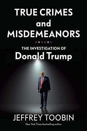 Preisvergleich Produktbild True Crimes and Misdemeanors: The Investigation of Donald Trump