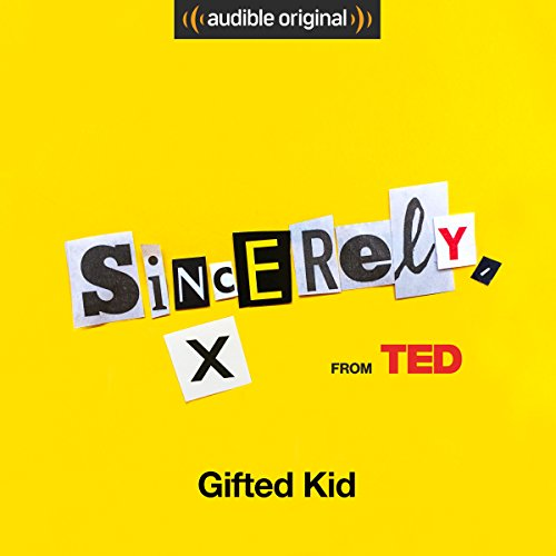 Ep. 10: Gifted Kid (Sincerely, X) audiobook cover art