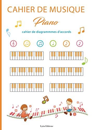 Cahier de musique pour Piano: Livre de diagrammes d'accords pour Piano | 14 diagrammes par page | Grand format - 70 pages | Cadeau idéal pour ... sans partition (Piano - Diagrammes d'accords)