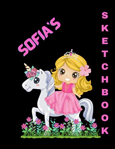 Sofia's Personalized Sketchbook with Princess and Unicorn: Personalized Jumbo Sketchbook for a girl named Sofia ( 8.5 x 11 inches with 100 pages for Drawing, Sketching or Coloring) Great Gift Idea!