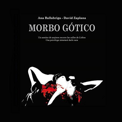 Morbo Gótico [Morbid Gothic] audiobook cover art
