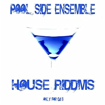 House Riddms (Only for DJ's)