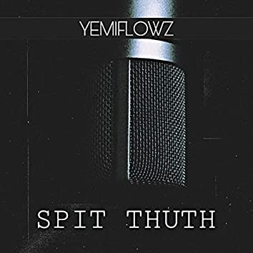 Spit Thuth
