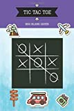 Tic Tac Toe 1500 Blank Games: Challenge and Fun to Play Game While You Are Traveling Camping Road Trip Family Squad Activity  Easy Fit In A Purse, ... Car Trips, Waiting Rooms, Picnics, Home.