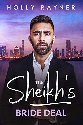 The Sheikh's Bride Deal (Kayyem Sheikhs Book 1)