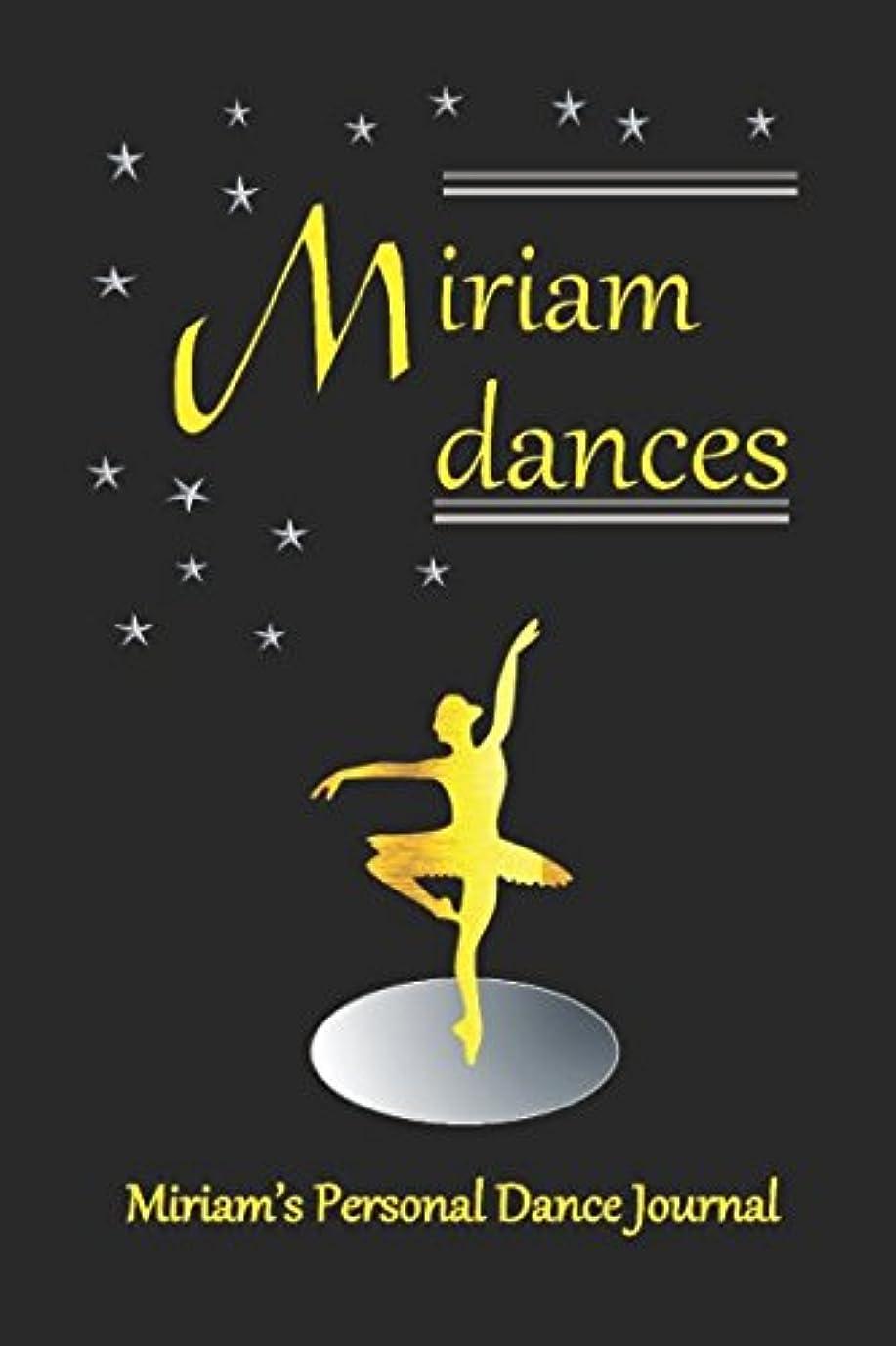 に渡って作り簡単なMiriam Dances: Miriam's Personal Dance Journal (Personalised Dance Journal Book Series)