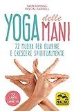 Zoom IMG-1 yoga delle mani 72 mudra