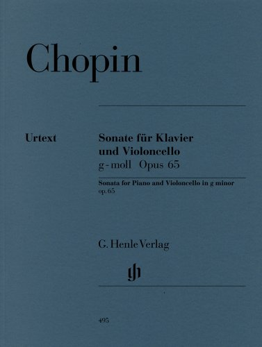 Mirror PDF: ショパン : チェロ・ソナタ ト短調 Op.65/ヘンレ社/原典版/ピアノ伴奏付ソロ楽譜