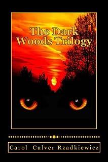 The Dark Woods Trilogy: Three Tales of Terror