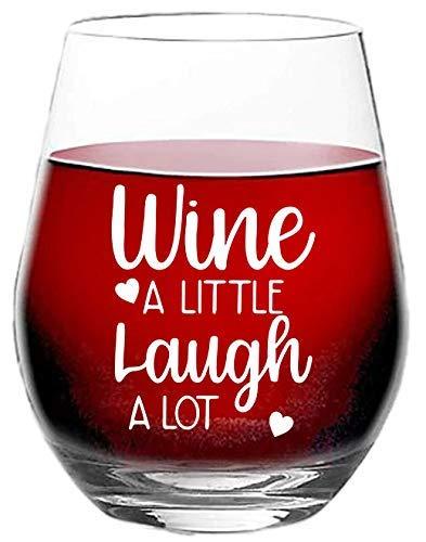 Wine a Little Laugh A Lot - Copa de vino sin tallo para ella, esposa, mamá, novia, 11 onzas