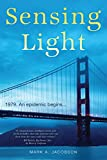 Image of Sensing Light: A Novel