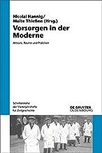 Vorsorgen in der Moderne: Akteure, Räume und Praktiken (Schriftenreihe der Vierteljahrshefte für Zeitgeschichte 115) (German Edition)