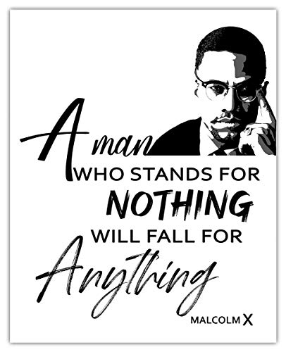 Macolm X A Man Who Stands For Nothing… Typography Wall Art Print - (8x10) Unframed Picture For Home, Office, Dorm & Chic Bedroom Decor - Great Motivational Gift Idea Under $15