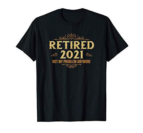 Retired 2021, Retirement Gifts For Men & Women, Funny T-Shirt