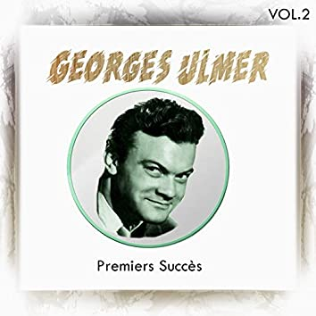 Georges ulmer - premiers succès, vol. 2