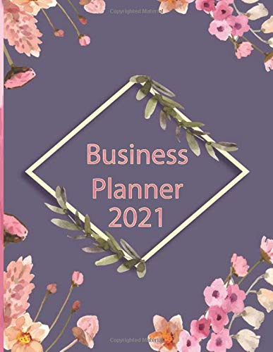 Business Planner for Direct Sales 2021: Weekly Planner & Organizer for Network Marketing, Direct Selling and MLM - Undated Large (8,5x 11 inch) Calla Lilies flowers For Women
