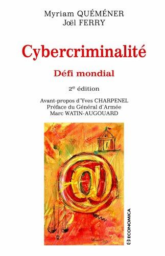 Cybercriminalité : Défi mondial
