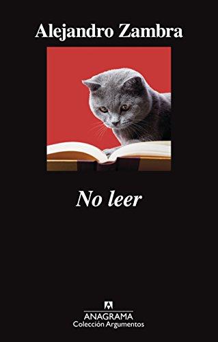 No leer (Argumentos nº 520) (Spanish Edition)