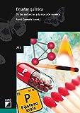 Enseñar química. De las sustancias a la reacción química (Grao Educacion nº 332)