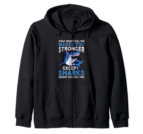 Lo que no te mata te hace ms fuerte, excepto tiburones Sudadera con Capucha