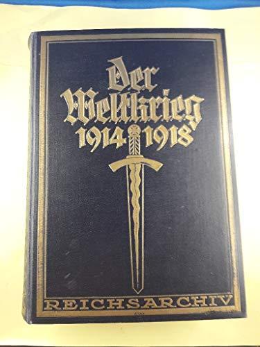 Der Weltkrieg 1914 bis 1918. Die militärischen Operationen zu Lande. Erster Band: Die Grenzschlachten im Westen