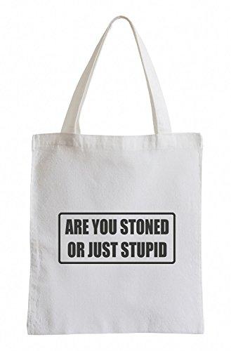 J.Roxx Are You Stoned or just Stupid Fun Jutebeutel