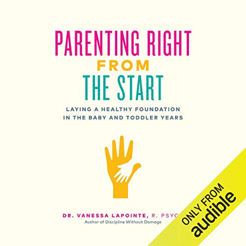 Parenting Right from the Start cover art