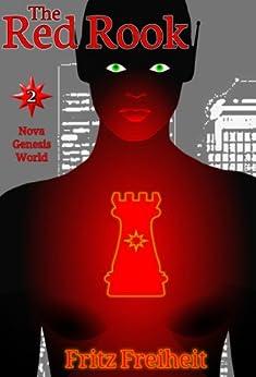 [Fritz Freiheit]のThe Red Rook (Nova Genesis World Book 2) (English Edition)