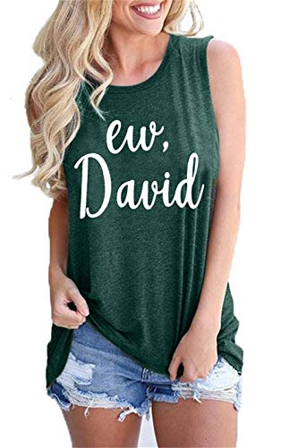 Ew David Shirts for Women Funny TV Show Novelty Tshirt Summer Letter Print Graphic Short SleeveTee Top
