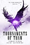Tournaments of Thaw (The Thaw Chronicles Book 9) (English Edition)