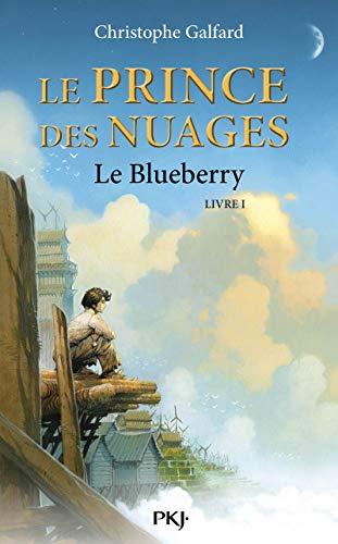 1. Le Prince des Nuages : Le Blueberry (01)
