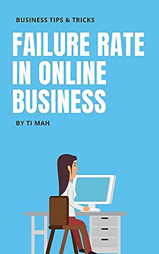 Failure Rate In Online Business (English Edition)