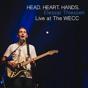 Head. Heart. Hands. - Elessar Thiessen Live at the Wecc