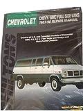 Chevy-Gmc Full Size Vans, 1987-90 Repair Manual (Chilton's Total Car Care Repair Manual)