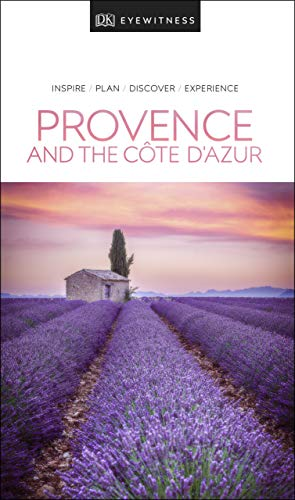 DK Eyewitness Provence and the Côte d'Azur (Travel Guide)