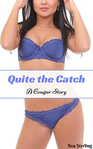 Quite the Catch: A Cougar Story (English Edition)