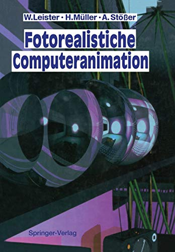 Fotorealistische Computeranimation (German Edition)