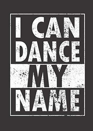 Notizbuch A4 liniert mit Softcover Design: Waldorfschule Spruch I can dance my Name Geschenk Tanzen: 120 linierte DIN A4 Seiten