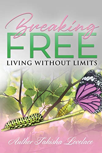 Breaking Free: 'Living Without Limits'