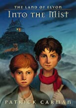 The Land of Elyon: Into the Mist
