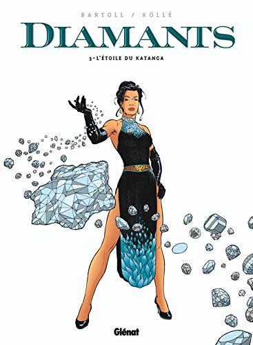 Diamants - Tome 03: L'étoile du Katanga