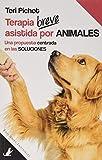 Terapia breve asistida por animales: Una propuesta centrada en las soluciones: 4 (Sit Books)