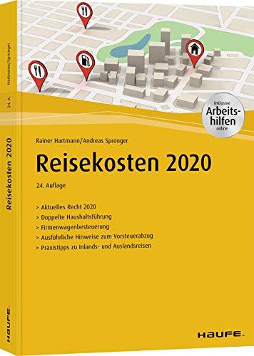 Reisekosten 2020 - inkl. Arbeitshilfen online (Haufe Fachbuch)
