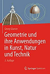 Geometrie und ihre Anwendungen in Kunst Natur und Technik