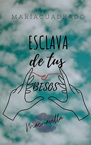 ESCLAVA DE TUS BESOS