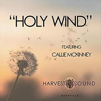 Holy Wind (feat. Callie McKinney)