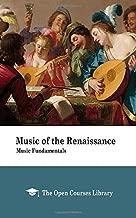 Music of the Renaissance: Music Fundamentals