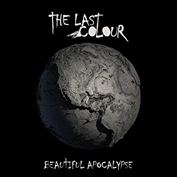 Beautiful Apocalypse