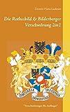 Die Rothschild & Bilderberger Verschwörung 2in1: Verschwörungen für Anfänger