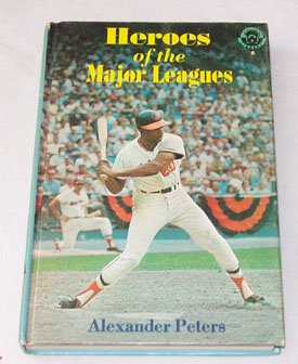Hardcover Heroes of the major leagues (Little League library, 8) Book
